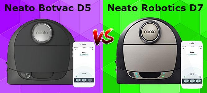 Neato D5 vs. D7