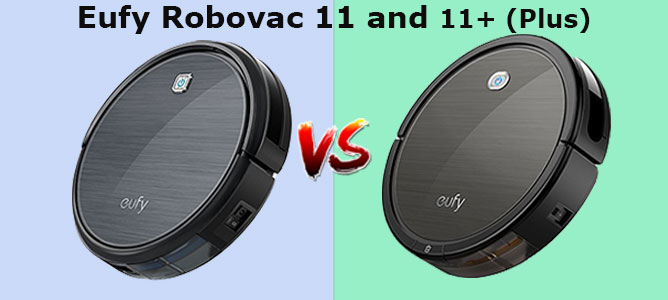 Eufy Robovac 11 vs 11+ (Plus)