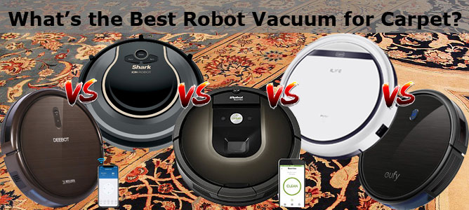 What's the Best Robot Vacuum for Carpet