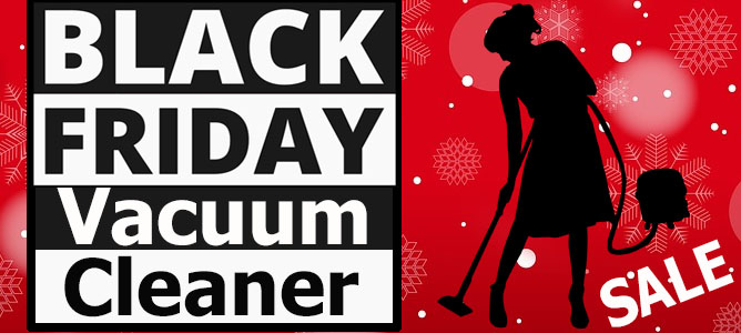 Best Friday Vacuum Cleaner Deals
