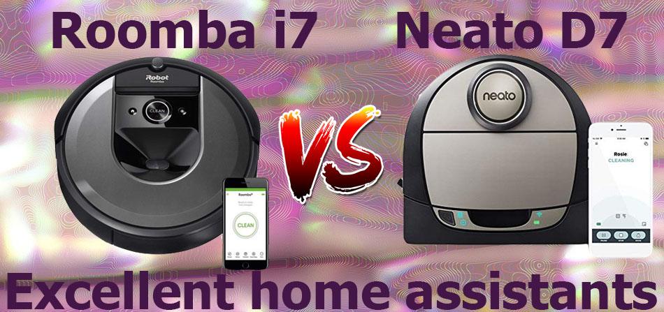 Neato D7 vs Roomba i7