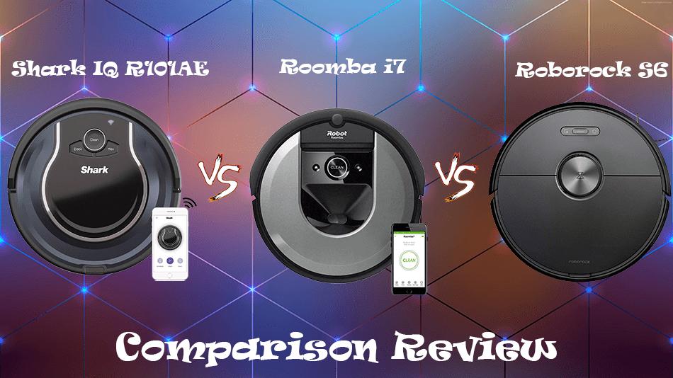 Shark IQ R101AE vs Roomba i7 vs Roborock S6
