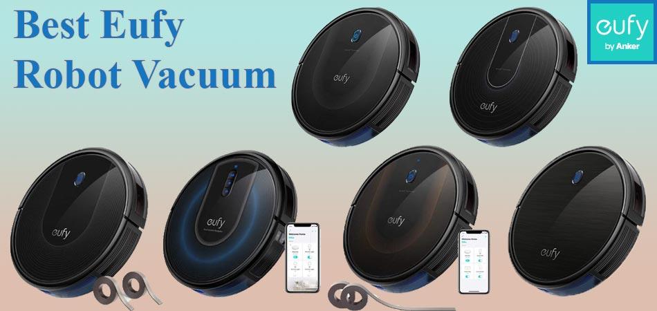 Best Eufy Robot Vacuum