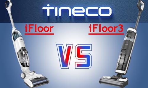 Tineco iFloor vs Tineco iFloor3